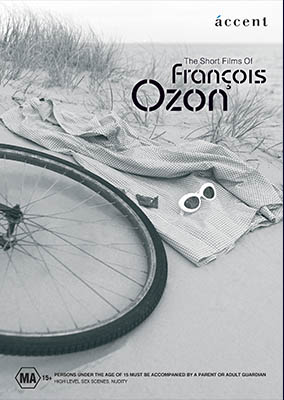SHORT FILMS OF FRANCOIS OZON