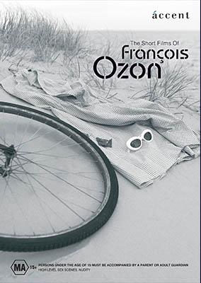 SHORT FILMS OF FRANCOIS OZON